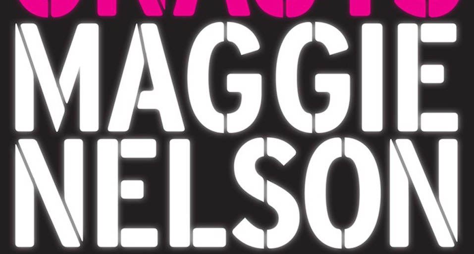 Book Review: <i>The Argonauts</i> by Maggie Nelson